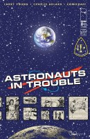 Astronauts In Trouble #11 (of 11)