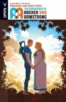 A&A Adv of Archer & Armstrong TP VOL 02 Romance and Road Tri
