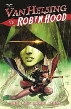 Van Helsing Vs Robyn Hood