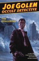 Joe Golem Occult Detective HC VOL 04