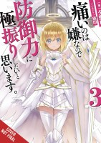 Bofuri Dont Want To Get Hurt Max Out Defense Novel SC VOL 03