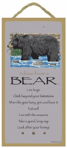 "SJT Enterprises Advise From A Bear Sign 5""x10"""