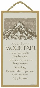"""SJT Enterprises Advise From A Mountain Sign 5""""x10"""""""