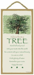 "SJT Enterprises Advise From A Tree Sign 5""x10"""