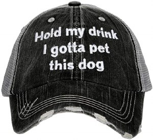 KATYDID Hold My Drink I Gotta Pet This Trucker Hat One Size Grey