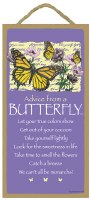 "SJT Enterprises Advise From A Butterfly Sign 5""x10"""