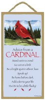 "SJT Enterprises Advise From A Cardinal Sign 5""x10"""