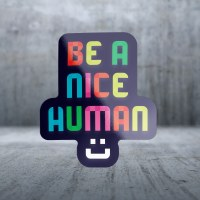 Sticker Pack Be A Nice Human Decal Large