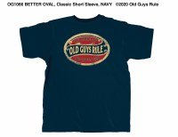 Old Guys Rule The Older I Get S/S Tee Large Navy