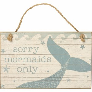 "5"" x 8"" Mermaids Only Wall Plaque"