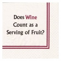 """5"""" Square Does Wine Count As A Serving Of Fruit? Beverage Napkins"""