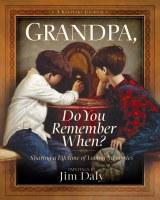 Grandpa, Do You Remember When? Keepsake Journal