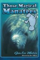 Those Magical Manatees Fact Book