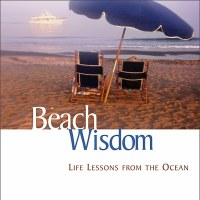 Beach Wisdom: Life Lessons From the Ocean Book