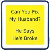 """5"""" Square Can You Fix My Husband? He Says He's Broke Beverage Napkins"""