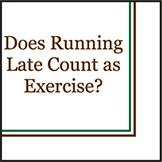 """5"""" Square Does Running Late Count As Excersize? Beverage Napkins"""