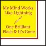 "5"" Square My Mind Works Like Lightning One Brilliant Flash & It's Gone Beverage Napkins"