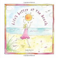 Life's Better at the Beach Book