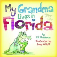 My Grandma Lives in Florida Book