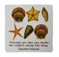 "4"" Square Friends Are Like Shells Sanibel Island Coaster"