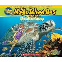 The Magic School Bus Presents: Sea Creatures Book