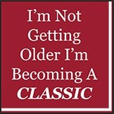 """5"""" Square I'm Not Getting Older I'm Becoming A CLASSIC Beverage Napkins"""