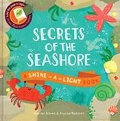 Secrets of The Seashore Shine-A-Light Book