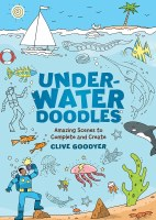Underwater Doodles: Amazing Scenes to Complete and Create Book