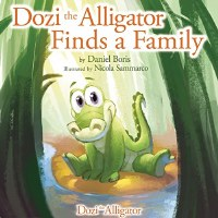 Dozi the Alligator Finds a Family Book