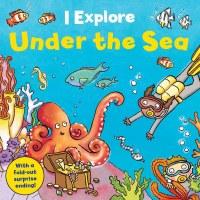 I Explore: Under The Sea Book