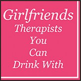 """5"""" Square Girlfriends Therapists You Can Drink With Beverage Napkins"""