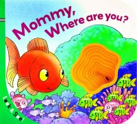 Look and See: Mommy, Where Are You? Book