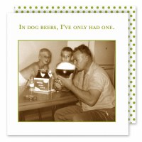 "5"" Square In Dog Beers, I've Only Had One Beverage Napkins"