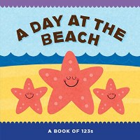 A Day at The Beach: A Book of 123's