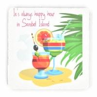 "4"" Square It's Always Happy Hour in Sanibel Island Rubber Coaster"