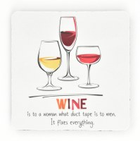 """4"""" Square Wine Fixes Everything Rubber Coaster"""