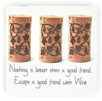 """4"""" Square Nothing is Better than a Good Friend Rubber Coaster"""