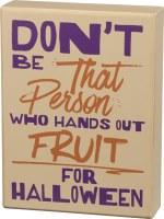 """6"""" x 8"""" Fruit for Halloween Plaque"""