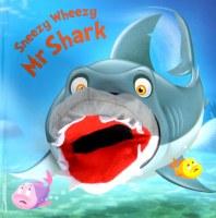 Sneezy Wheezy Mr. Shark Hand Puppet Book