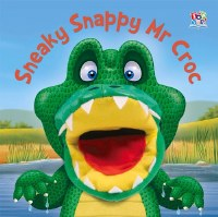 Sneaky Snappy Mr. Croc Hand Puppet Book