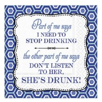 "5"" Square Blue Don't Listen to Her She's Drunk Beverage Napkins"