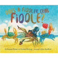 Does a Fiddler Crab Fiddle? Book