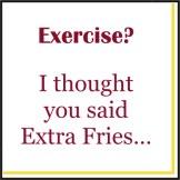 "5"" Square Exercise? I Thought You Said Extra Fries Beverage Napkins"
