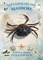 Lets Look on The Seashore: A Spot and Learn Book