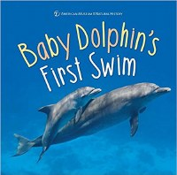 Baby Dolphin's First Swim Book