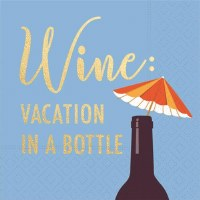 """5"""" Square Wine Vacation in a Bottle Beverage Napkins"""