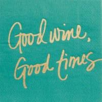 "5"" Square Good Wine Good Times Beverage Napkins"
