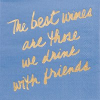 """5"""" Square The Best Wines with Friends Beverage Napkins"""