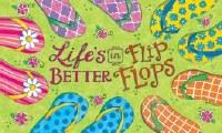 """18"""" x 30"""" Life's Better in Flip Flops Doormat"""