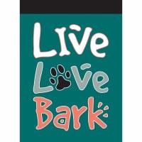 "18"" x 13"" Mini Live Love Bark Flag"